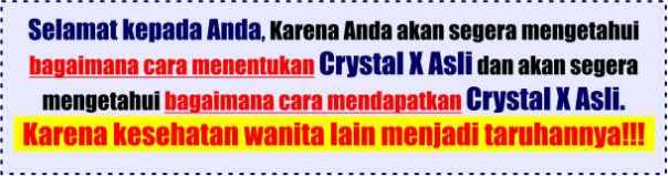 crystal x jaminan asli